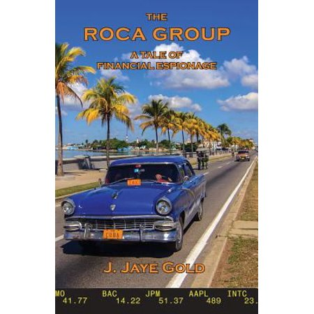 The Roca Group  A Tale Of Financial Espionage