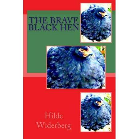 The Brave Black Hen