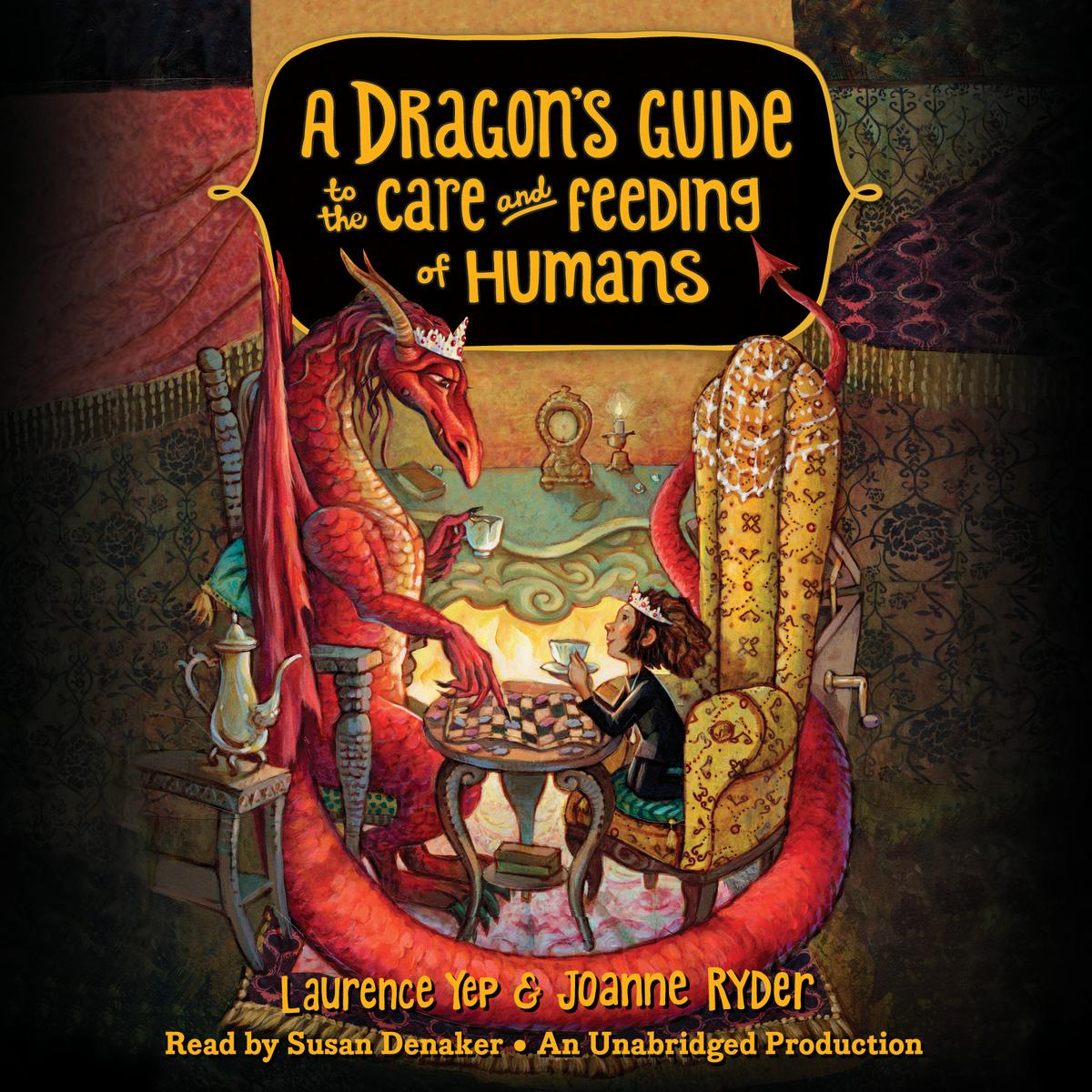 A Dragon's Guide to the Care and Feeding of Humans - Audiobook