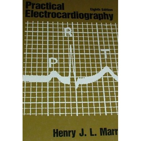 Practical Electrocardiography By Henry Marriott