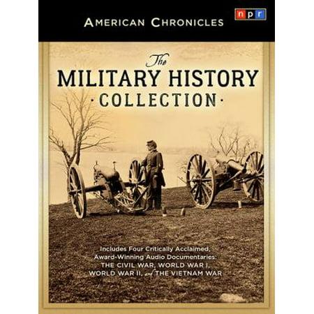 The Military History Collection  The Civil War  World War I  World War Ii  And The Vietnam War