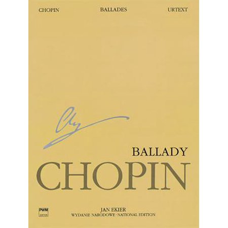 Chopin Selected Works Book (Ballades : Chopin National Edition Volume I)