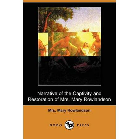Narrative of the Captivity and Restoration of Mrs. Mary Rowlandson (Dodo