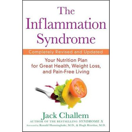 The Inflammation Syndrome : Your Nutrition Plan for Great Health, Weight Loss, and Pain-Free