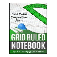 Grid Ruled Notebook : Grid Ruled Composition Paper