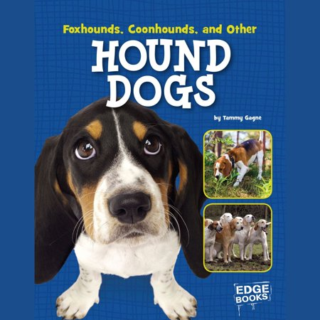 Foxhounds, Coonhounds, and Other Hound Dogs - Audiobook