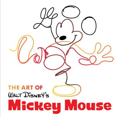 Disney Editions Deluxe: The Art of Walt Disney's Mickey Mouse (Hardcover)