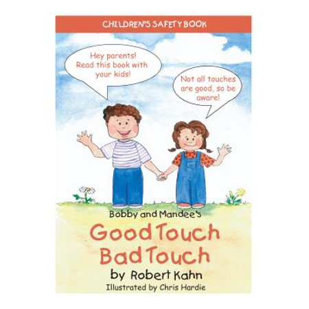 Bobby and Mandee's Good Touch/Bad Touch : Children's Safety Book (Good Children's Halloween Stories)