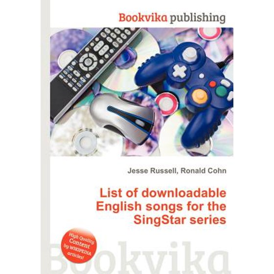 List of downloadable english songs for the singstar series.