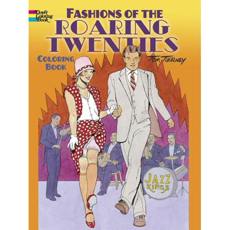 Fashions of the Roaring Twenties Coloring Book (The Roaring Twenties For Kids)