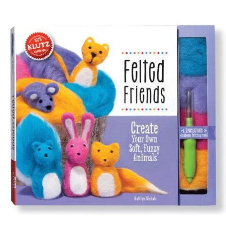 Felted Friends : Create Your Own Soft, Fuzzy Animals - Scare Your Friends Prank