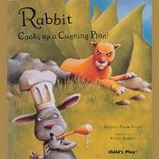 Rabbit Cooks up a Cunning Plan - Audiobook