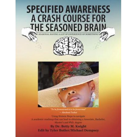Specified Awareness a Crash Course for the Seasoned Brain - eBook