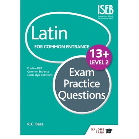 Latin for Common Entrance 13+ Exam Practice Questions Level 2level (Latin For The New Millennium Level 2)