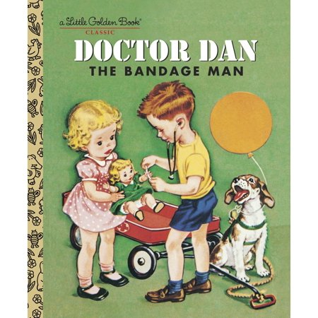 Doctor Dan the Bandage Man (Adrienne Mcdonnell The Doctor And The Diva)