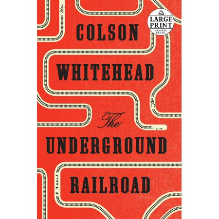 The Underground Railroad (Oprah's Book Club) : A