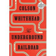 The Underground Railroad (Oprah's Book Club) : A Novel
