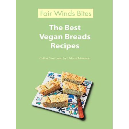 The Best Vegan Breads Recipes - eBook