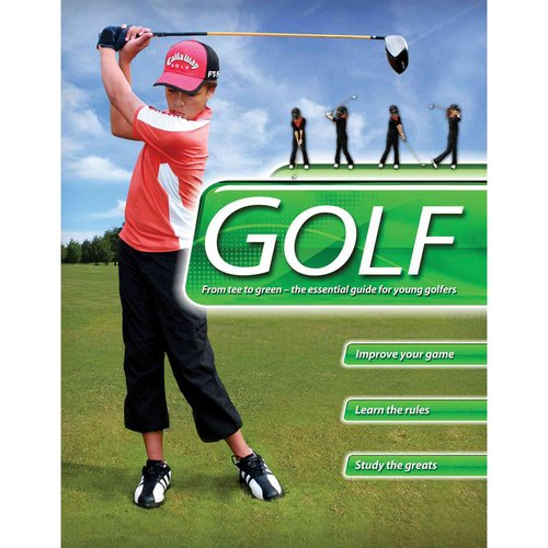 Golf: The Essential Guide for Young Golfers