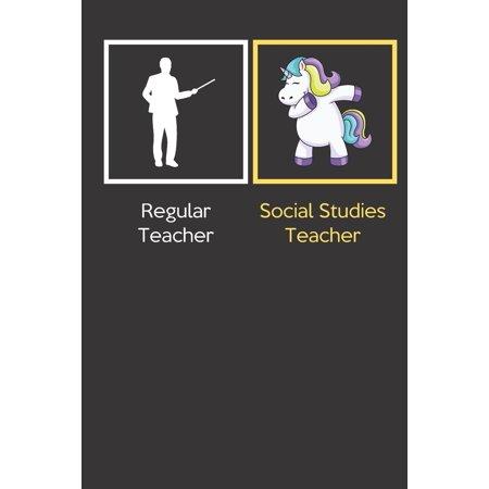 Regular Teacher Social Studies Teacher: Funny Dabbing Unicorn Journal Diary Notebook For Teacher Appreciation, Christmas, Graduation Gifts for Educati Paperback ()