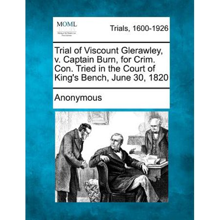 Mench On The Bench (Trial of Viscount Glerawley, V. Captain Burn, for Crim. Con. Tried in the Court of King's Bench, June 30,)