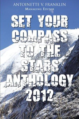 Set Your Compass to the Stars Anthology 2012 by