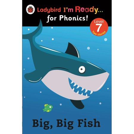 Big, Big Fish: Ladybird I'm Ready for Phonics Level 7 - eBook](Halloween 100 Floors Level 7)