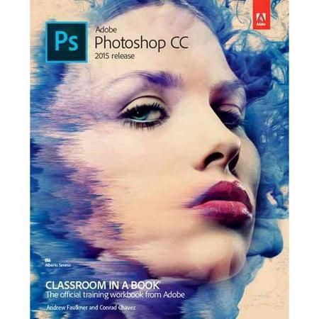 Adobe Photoshop Cc Classroom In A Book 2015 Release