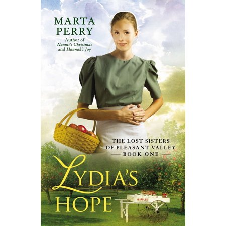 Lydia's Hope : The Lost Sisters of Pleasant Valley, Book One