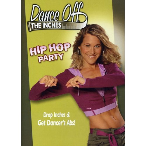 Dance Off The Inches: Hip Hop Party