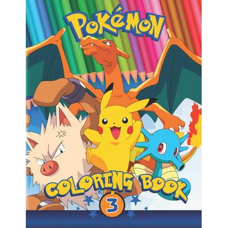 Pokemon Friends: Pokemon Coloring Book: Part 3: 50 Pokemons with Names
