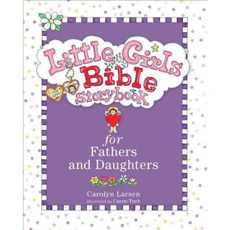 Little Girls Bible Storybook for Fathers and Daughters -