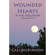 Wounded Hearts: a Fae Solution - eBook