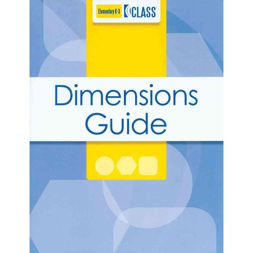 Classroom Assessment Scoring System (CLASS) Dimensions Guide, K-3