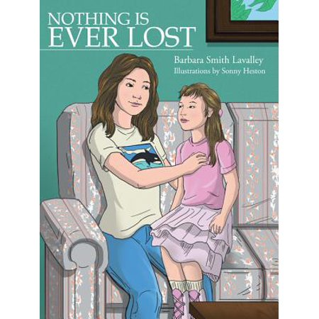 Nothing Is Ever Lost - eBook