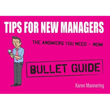 - Tips for New Managers: Bullet Guides - eBook