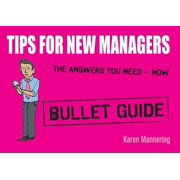 Tips for New Managers: Bullet Guides - eBook