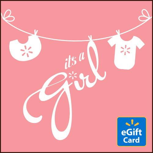 It's a Girl Walmart eGift Card