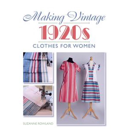Making Vintage 1920s Clothes for Women - eBook