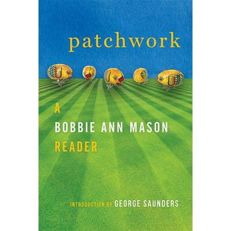 Patchwork : A Bobbie Ann Mason Reader (In Country Bobbie Ann Mason Chapter Summary)