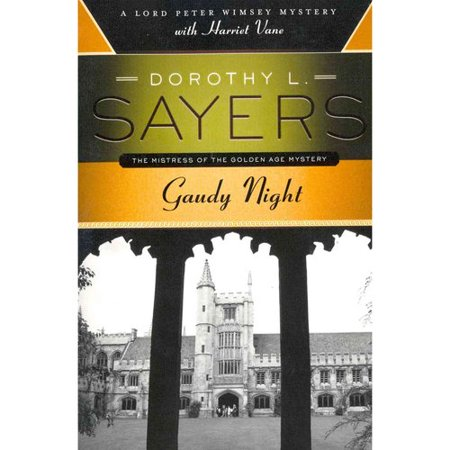 Gaudy Night: A Lord Peter Wimsey Mystery with Harriet Vane by