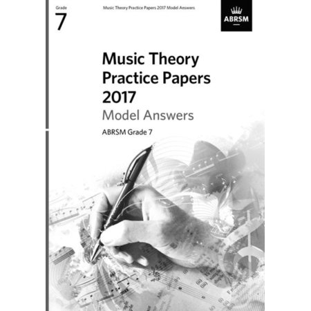 Music Theory Practice Papers 2017 Model Answers, Abrsm Grade