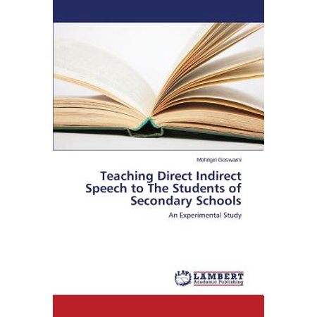 Teaching Direct Indirect Speech to the Students of Secondary