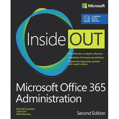 Microsoft Office 365 Administration Inside Out: Includes Current Book Service Promo Code