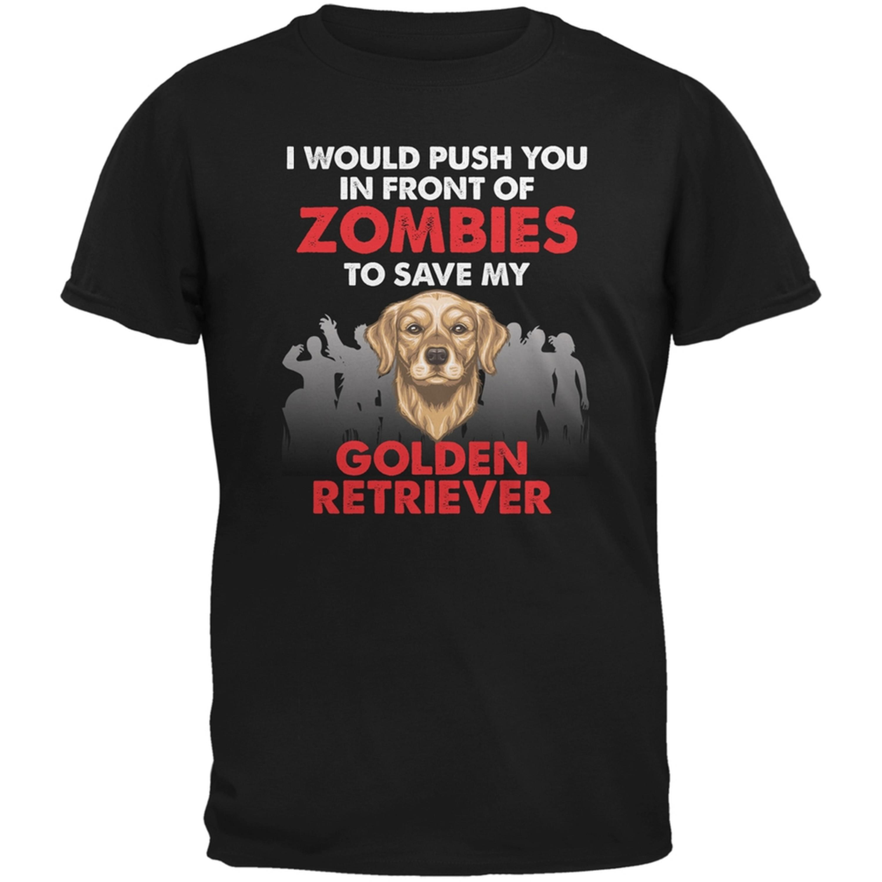 I Would Push You Zombies Golden Retriever Black Adult T-Shirt