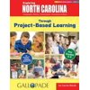 Exploring North Carolina Through Project-Based Learning: Geography, History, Government, Economics & More