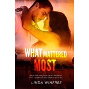 What Mattered Most - eBook