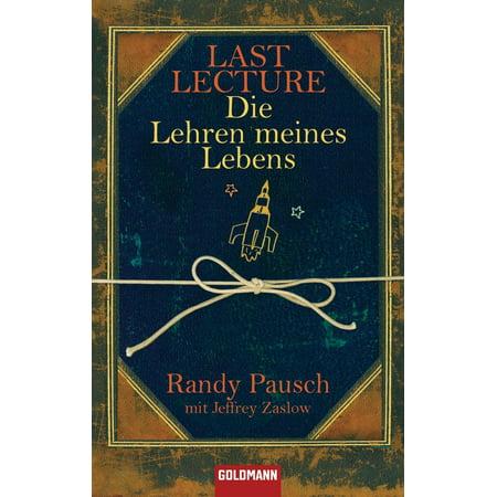 Last Lecture - Die Lehren meines Lebens - eBook