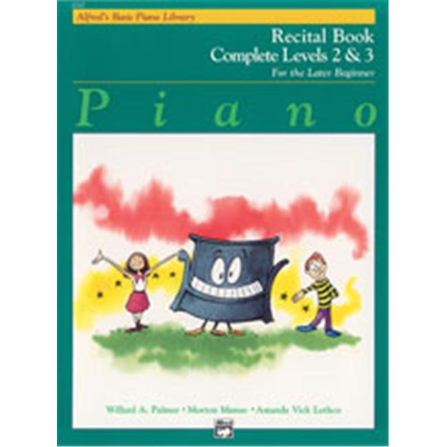 Alfred 00-6242 Basic Piano Course- Recital Book Complete 2 & 3 - Music Book