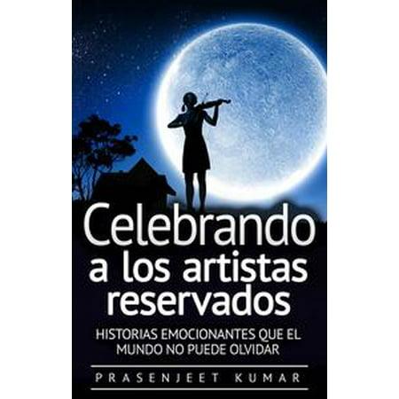 Celebrando a los artistas reservados: Historias emocionantes que el mundo no puede olvidar - eBook (Halloween No Mundo)